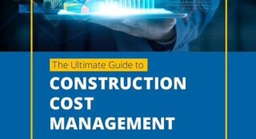 The Ultimate Guide to Construction Cost Management