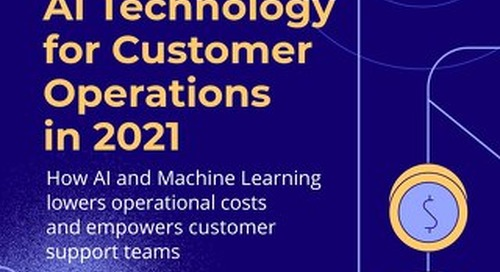 Mastering AI Technology for Customer Operations in 2021