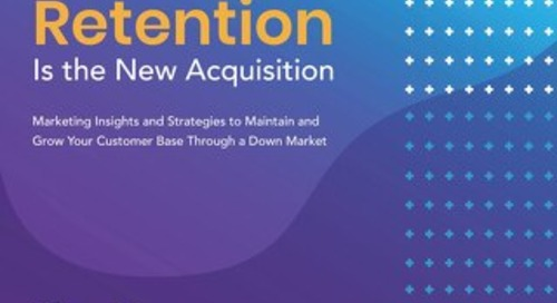 Customer Retention Is the New Acquisition