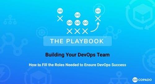 The Playbook: Building Your DevOps Team