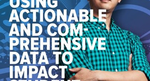 Using Actionable and Comprehensive Data to Impact Student Success