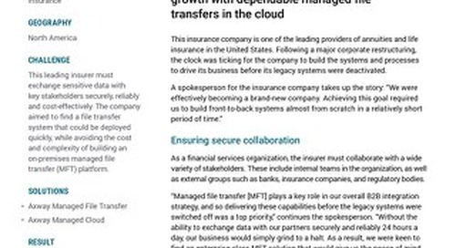 Leading insurer supercharges its business growth with dependable managed file transfers in the cloud