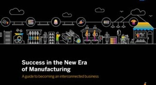 Success in the New Era of Manufacturing