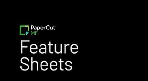 PaperCut Feature Sheets