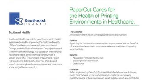 PaperCut Healthcare Case Study Southeast Health