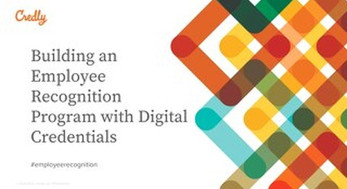 Building an Employee Recognition Program with Digital Credentials