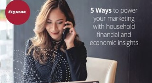 5 Ways to Power Marketing with Household Financial and Economic Insights and Data