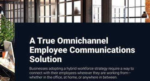 A True Omni-Channel Employee Communications Solution