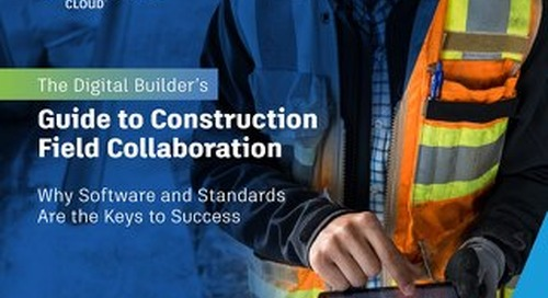 The Digital Builder's Guide to Field Collaboration