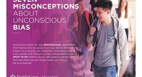 Seven Misconceptions about Unconscious Bias