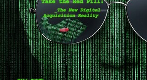 Article:  Take the Red Pill: The New Digital Acquisition Reality