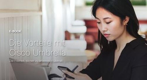 Die Vorteile mit Cisco Umbrella