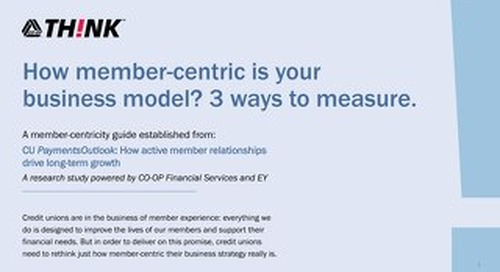Access how member-centric your business strategy is with our Member-Centricity Guide