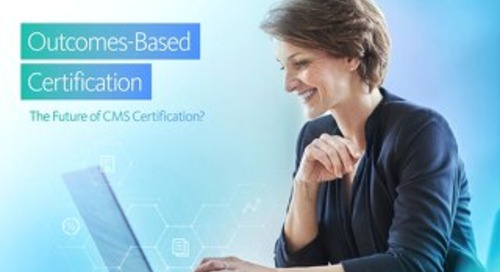 Outcomes-Based CMS Certification