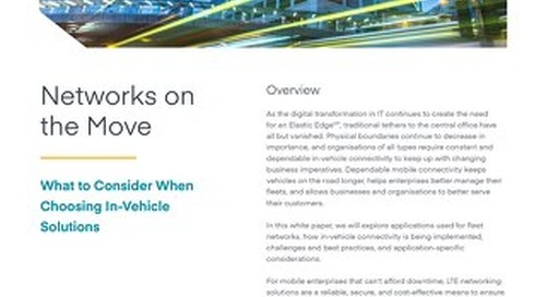 Networks on the Move: What to Consider When Choosing In-Vehicle Solutions – APAC