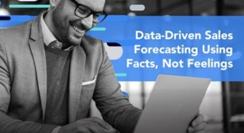 Data-Driven Sales Forecasting Using Facts, Not Feelings