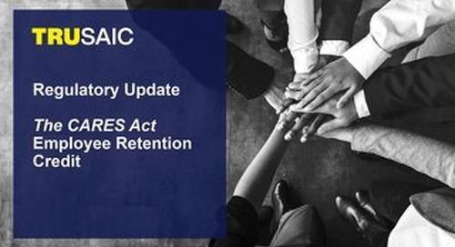 Employee Retention Tax Credit Regulatory Update