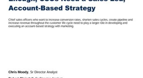 Account-Based Marketing Is Not Enough: Why CSO's Need a Sales Led Account-Based Strategy