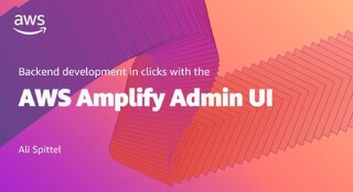 Backend in Clicks with the AWS Amplify Admin UI