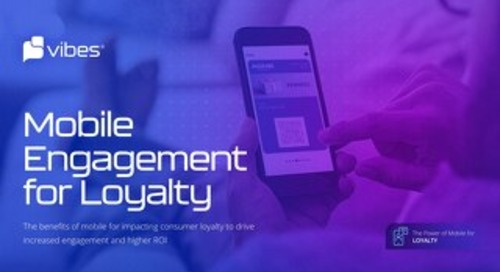 Power of Mobile Engagement for Loyalty