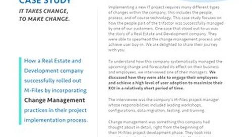 Case Study: Change Management - It takes change, to make change.