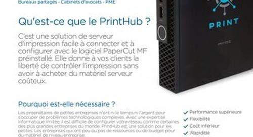 Printhub Overview en Français