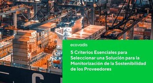 5 Criterios Esenciales para Seleccionar una Solución para la Monitorización de la Sostenibilidad de los Proveedores