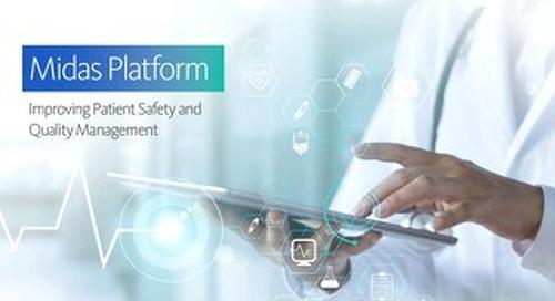 Midas Platform: Improving Patient Safety and Quality Management
