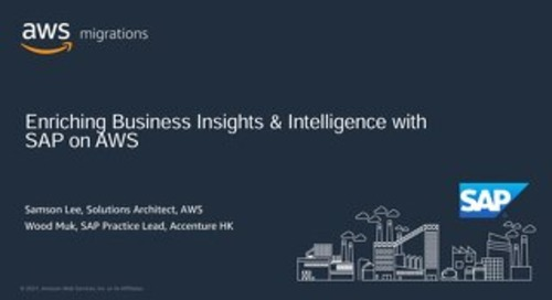 Enriching Business Insights and Intelligence with SAP on AWS with Accenture (Slide)