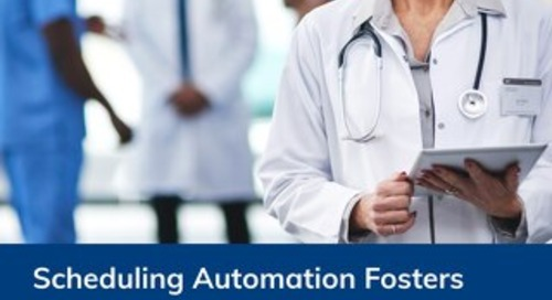 Scheduling Automation Fosters Collaboration and Boosts Staff Engagement