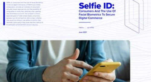 Selfie ID: Consumers and the use of facial biometrics to secure digital commerce