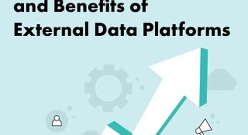 The Business Value and Benefits of External Data Platforms