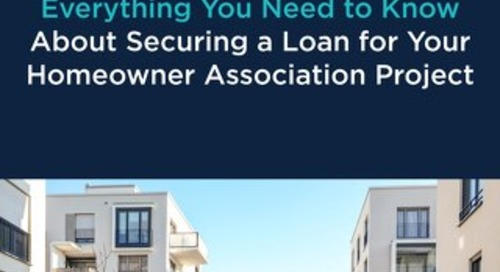 Everything You Need to Know About Securing a Loan for Your Homeowner Association Project