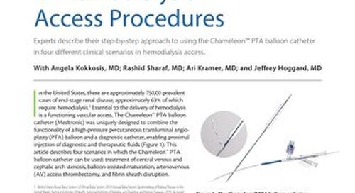 Tech Corner: Use of the Chameleon™ PTA Balloon Catheter in Hemodialysis Access Procedures