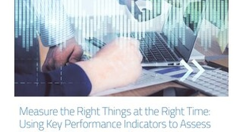MCC Whitepaper-Measure the Right Things at the Right Time-Using Key Performance Indicators to Assess Clinical Trial Performance Across Studi