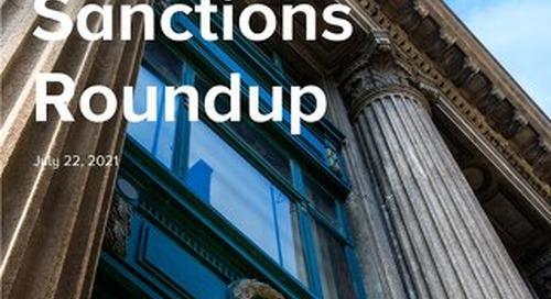 Sanctions Round Up Second Quarter 2021