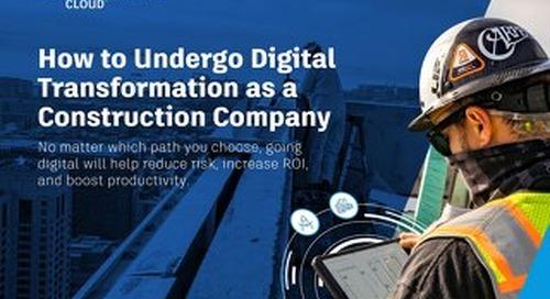 How to Undergo Digital Transformation as a Construction Company