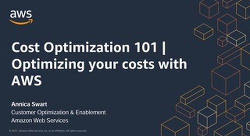 Cost Optimization 101   Optimizing your costs with AWS