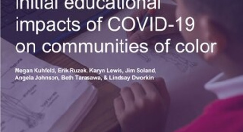 Understanding COVID-19's Educational Impacts on Communities of Color