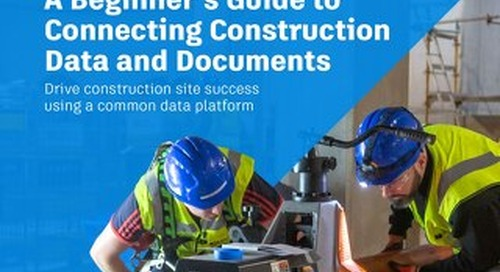 A Beginner's Guide to Connecting Construction Data and Documents