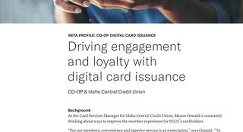 Driving engagement and loyalty with digital card issuance