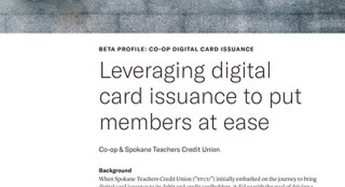 Leveraging digital card issuance to put members at ease