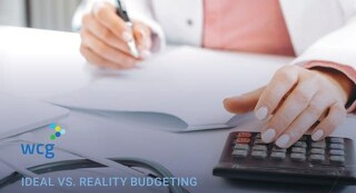 Ideal vs. Reality Budgeting - Create & Negotiate the Best Clinical Trial Budget for Your Site