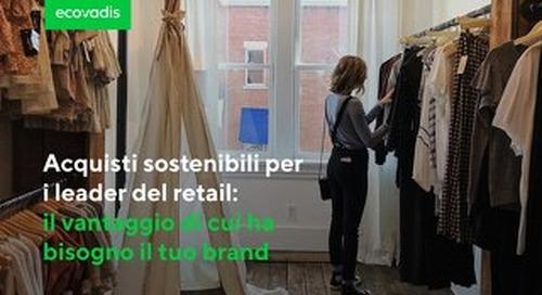 Acquisti sostenibili per i leader del retail: il vantaggio di cui ha bisogno il tuo brand