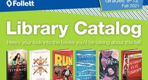 Library 9-12 Fall 2021 Catalog