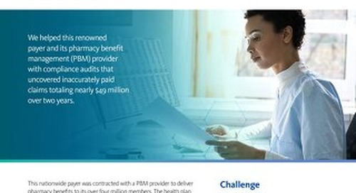 Applying targeted pharmacy audit solutions to help a nationwide health plan capture millions in recoveries.