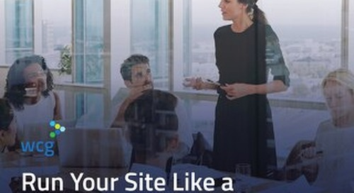Run Your Site Like a Business - A Framework for Success