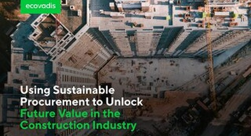 Using Sustainable Procurement to Unlock Future Value in the Construction Industry