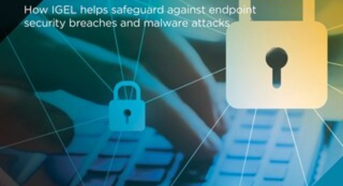 Endpoint Security Made Easy with IGEL