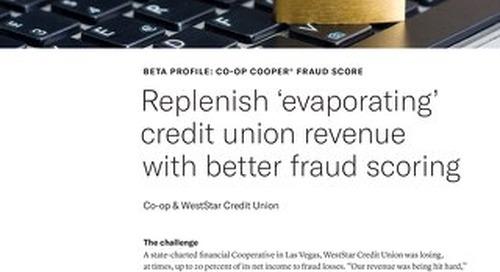 WestStar CU COOPER Fraud Score Case Study
